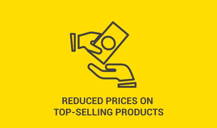 Reduced Prices on Top Selling Products